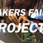 Hands-On Innovation for Upcoming Makers Faire